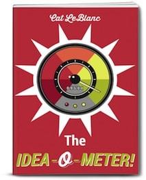The IDEA-O-METER!