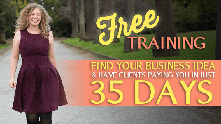 Free Training Find Your Business Idea & Get Paying Clients