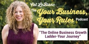 The Online Business Growth Ladder – Your Journey