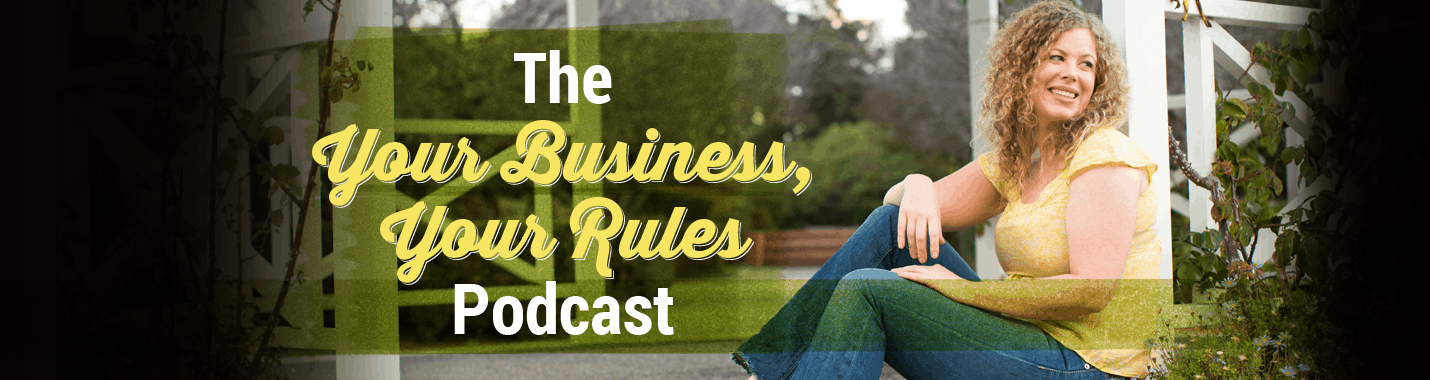 Your Business Your Rules Podcast
