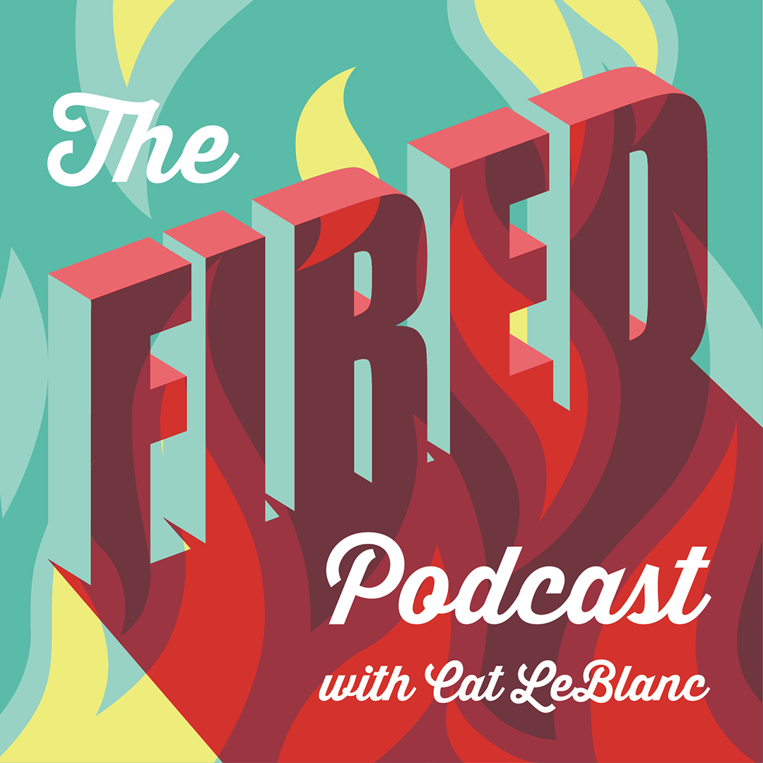 The FIRED Podcast